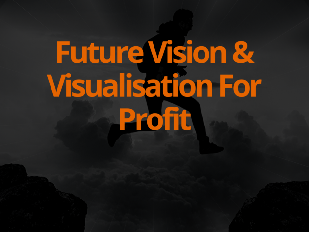 Future Vision & Visualisation For Profit course image
