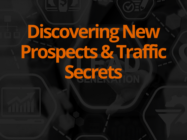 Discovering New Prospects And Traffic Secrets course image